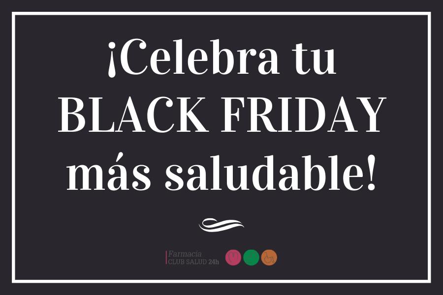Black Friday en Club Salud 24 horas